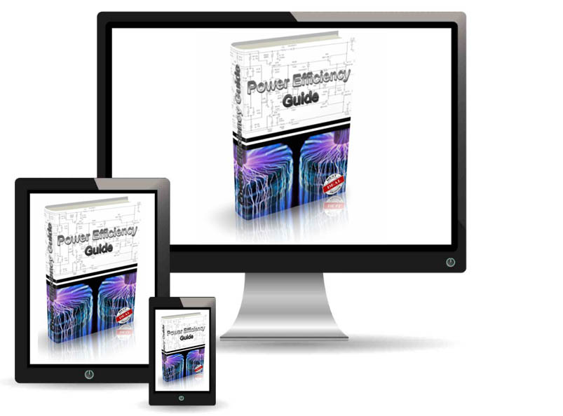 The Power Efficiency Guide is a step-by-step guide and easy for you to follow